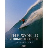 The STORMRIDER Surf Guide THE WORLD VOL. 2